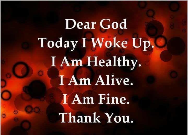 Dear God Today I Woke Up